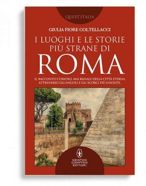 i luoghi e le storie più strane di di roma