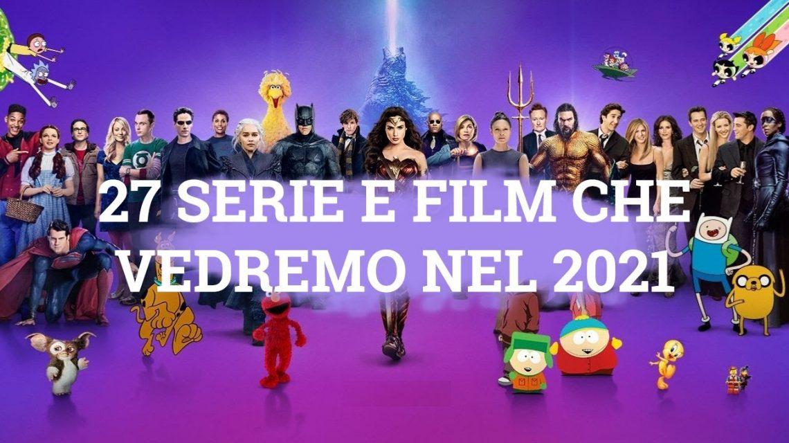 27 serie e film da vedere nel 2021